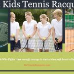 Best Kids Tennis Racquets for Beginners or Juniors