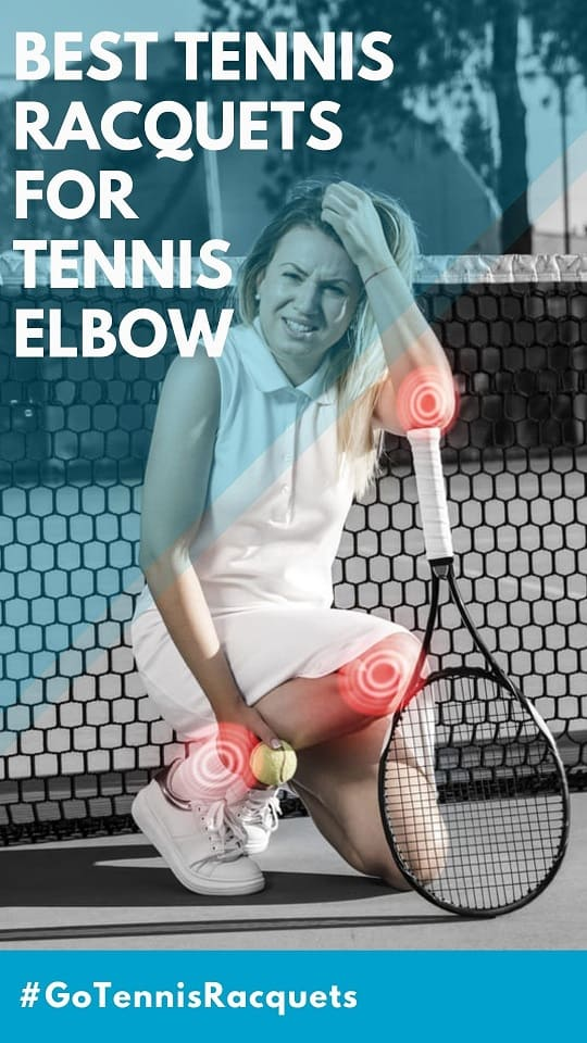 Best Tennis Racquets for Tennis Elbow Reviews & Buying Guide